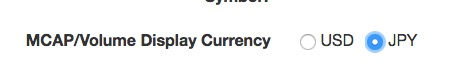 「MCAP/Volume Display Currency」もJPYに変更する